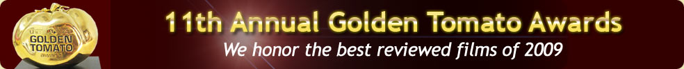 11th Annual Golden Tomato Awards