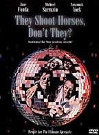 They Shoot Horses, Don't They? Don't They???!!!