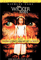 The Wicker Man DVD: Unrated and Rated Editions; Widescreen and Full Frame Editio
