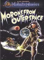 Morons From Outer Space DVD: Midnite Movies