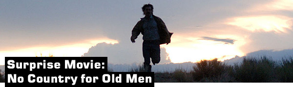 Surprise Movie: No Country for Old Men